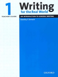 Writing For The Real World 1 Teacher's Guide