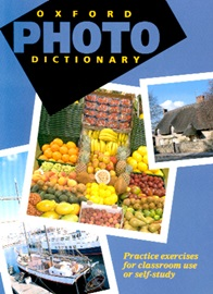 Oxford Photo Dictionary , Practice Exercises for Classroom Use or Self-study