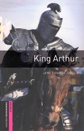 Oxford Bookworms Library Starters King Arthur