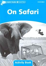 Dolphin Readers 1 On Safari Activitybook