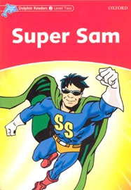 Dolphin Readers 2 Super Sam