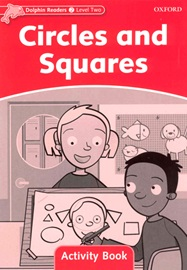 Dolphin Readers 2 Circles and Squares Activitybook