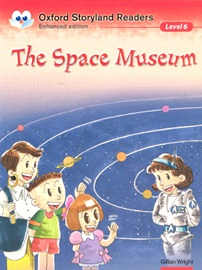 Oxford Storyland Readers 6 The Space Museum