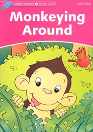 Dolphin Readers Starter Monkeying Around