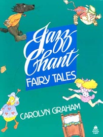 Jazz Chant Fairy Tales Student's Book