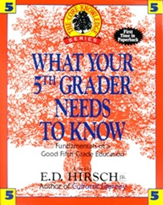 What Your 5th Grader Needs To Know [ Paperback ]