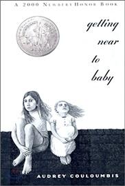 Newbery 수상작 Getting Near to Baby (리딩레벨 4.0↑)