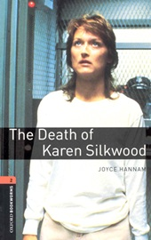 Oxford Bookworms Library 2 The Death of Karen Silkwood
