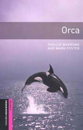 Oxford Bookworms Library Starters Orca