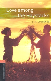 Oxford Bookworms Library 2 Love Among the Haystacks