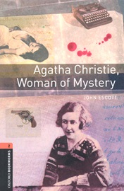 Oxford Bookworms Library 2 Agatha Christie Woman of Mystery