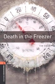 Oxford Bookworms Library 2 Death in the Freezer