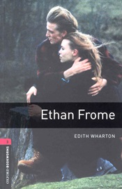 Oxford Bookworms Library 3 Ethan Frome