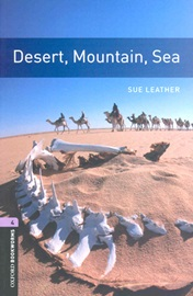 Oxford Bookworms Library 4 Desert, Mountain, Sea