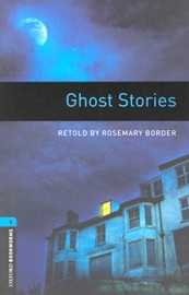 Oxford Bookworms Library 5 Ghost Stories