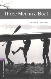 Oxford Bookworms Library 4 Three Men in a Boat