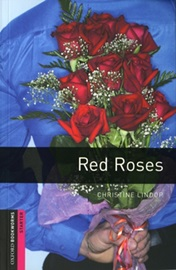[NEW] Oxford Bookworms Library Starters Red Roses