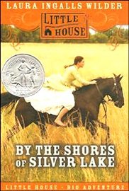 Newbery 수상작 By the Shores of Silver Lake (Little House) (리딩레벨 5.0↑)