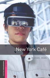 [NEW] Oxford Bookworms Library Starters New York Cafe