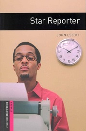 Oxford Bookworms Library Starters Star Reporter