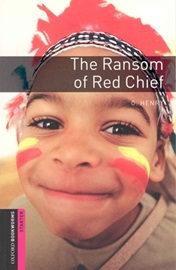 [NEW] Oxford Bookworms Library Starters Ransom of Red Chief