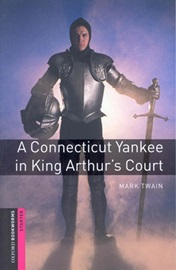[NEW] Oxford Bookworms Library Starters A Connecticut Yankee in king Arthur's Court