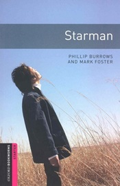 Oxford Bookworms Library Starters Starman