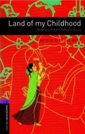 [NEW] Oxford Bookworms Library 4 Land of My childhood South Asia Pack (Book+CD) [영국식 발음]