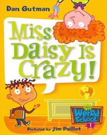 My Weird School #1 Miss Daisy Is Crazy!