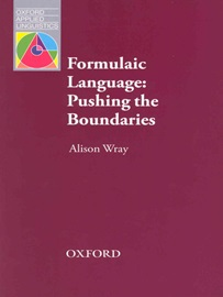 Oxford Applied Linguistics Formulaic Language- Pushing the Boundaries