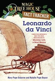 Magic Tree House Fact Tracker #19 Leonardo da Vinci A Nonfiction Companion to Monday with a Mad Genius