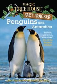 Magic Tree House Fact Tracker #18 Penguins and Antarctica