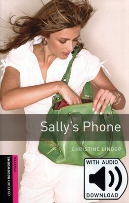 Oxford Bookworms Library 3E Starter: Sally's Phone (with MP3)