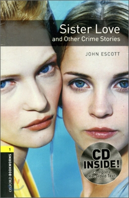 [NEW] Oxford Bookworms Library 1 Sister Love and Other Crime stories Pack (Book+CD) [영국식 발음]