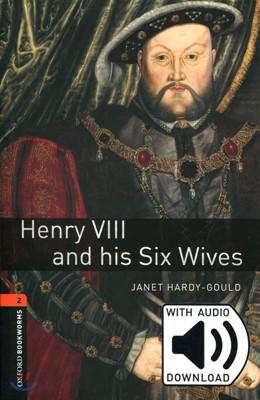 [NEW] Oxford Bookworms Library 2 Henry Ⅷ & His Six Wives Pack (Book+CD) [영국식 발음]
