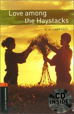 [NEW] Oxford Bookworms Library 2 Love Among the Haystacks Pack (Book+CD) [영국식 발음]