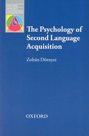 Oxford Applied Linguistics The Psychology of Second Language Acquisition