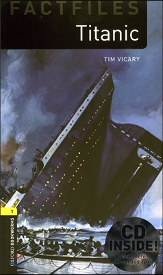Oxford Bookworms Factfiles 1 Titanic CD Pack