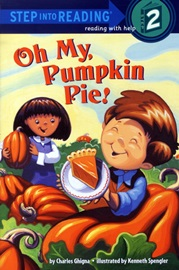 Step into Reading 2 Oh My, Pumpkin Pie!