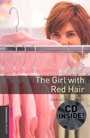 [NEW] Oxford Bookworms Library Starters The Girl with Red Hair with CD