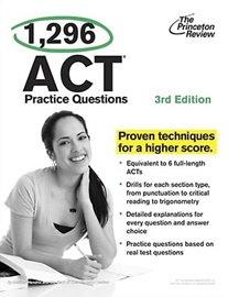 1,296 ACT Practice Questions [3rd Edition]