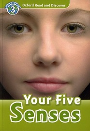 Oxford Read and Discover 3 Your Five Senses