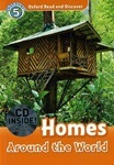 Oxford Read and Discover 5 Homes Around the World with CD