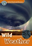 Oxford Read and Discover 5 Wild Weather with CD