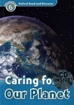Oxford Read and Discover 6 Caring For Our Planet with CD
