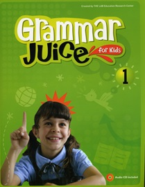 Grammar Juice for Kids 1 Student's Book