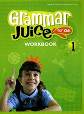 Grammar Juice for Kids 1 Workbook