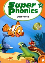 Super Phonics 2 Student Book with Hybrid CD (Short Vowels) [2nd Edition]