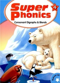 Super Phonics 4 Student Book with Hybird CD (Consonant Digraphs & Blends) [2nd Edition]
