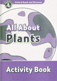 Oxford Read and Discover 4 All About Plants Activity Book